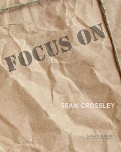 Libro Focus on Sean Crossley