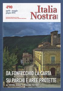 Italia nostra (2016). Vol. 490: Da Fontecchio la carta su parchi e aree protette. - copertina