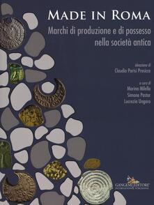 Made in Roma. Marchi di produzione e di possesso nella società antica. Catalogo della mostra (Roma, 13 maggio-20 novembre 2016). Ediz. illustrata - copertina