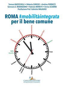 Libro Roma. Mobilità integrata per il bene comune