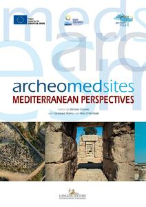 Archeomedsites. Mediterranean perspectives. Ediz. illustrata - copertina