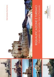 Riqualificazione e turismo. Il recupero del castello Tafuri a Portopalo - Fernanda Cantone - copertina