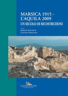 Squillogame.it Marsica 1915-L'Aquila 2009. Un secolo di ricostruzioni Image