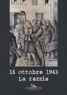 16 ottobre 1943. La razzia.pdf