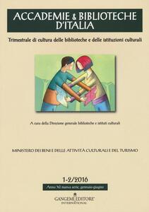 Accademie & biblioteche d'Italia (2016). Vol. 1-2 - copertina