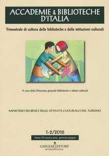 Accademie & biblioteche dItalia (2016). Vol. 1-2.pdf