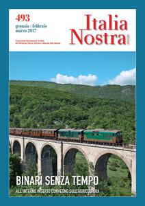 Italia nostra (2016). Vol. 493: Binari senza tempo.