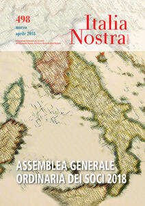 Italia nostra (2018). Vol. 498: Assemblea generale ordinaria dei soci (Marzo-Aprile). - copertina