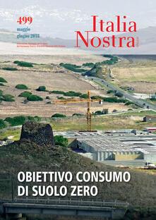 Secchiarapita.it Italia nostra (2018). Vol. 499: Obiettivo consumo di suolo zero. Image