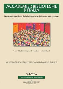 Accademie & biblioteche d'Italia (2016). Vol. 3-4 - copertina
