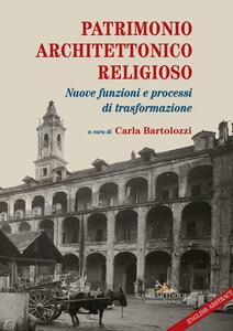 Patrimonio architettonico religioso. Nuove funzioni e processi di strasformazione - copertina