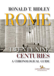 Rome. Twenty-nine centuries. A chronological guide