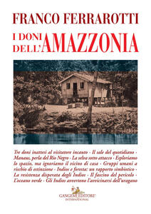I doni dell'Amazzonia - Franco Ferrarotti - copertina