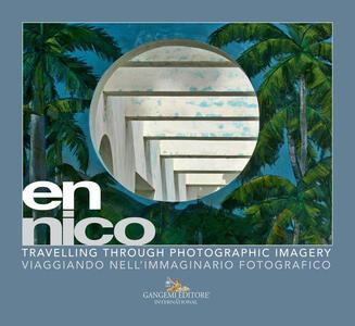en nico. Viaggiando nell'immaginario fotografico-Travelling through photographic imagery. Ediz. illustrata - copertina