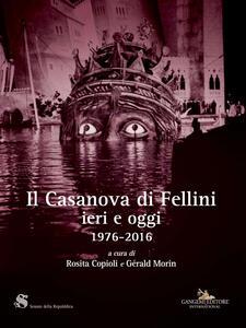 Il Casanova di Fellini ieri e oggi 1976-2016 - copertina
