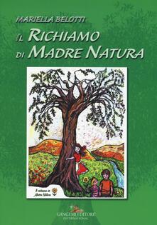 Promoartpalermo.it Il richiamo di madre natura. Ediz. a colori Image