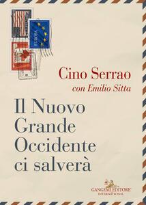 Il nuovo grande occidente ci salverà - Cino Serrao,Emilio Sitta - copertina
