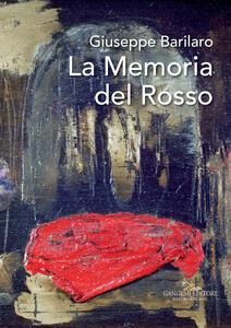Giuseppe Barilaro. La memoria del rosso. Catalogo della mostra (Roma, 4-17 novembre 2017). Ediz. a colori - copertina