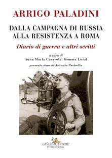 Antondemarirreguera.es Arrigo Paladini. Dalla campagna di Russia alla resistenza a Roma. Diario di guerra e altri scritti Image