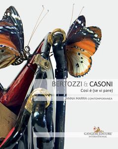 Bertozzi & Casoni. Così è (se vi pare). Catalogo della mostra (Roma, 6 marzo-7 aprile 2018). Ediz. italiana e inglese - Lorenzo Respi - copertina