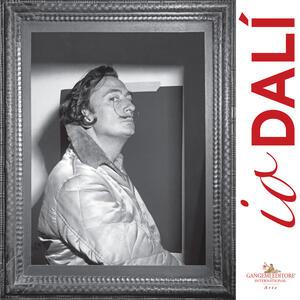 Io Dalì. Catalogo dell mostra (Napoli, 1 marzo - 10 giugno 2018) - copertina