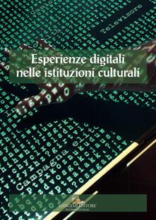 Osteriacasadimare.it Accademie & biblioteche d'Italia. Quaderni. Vol. 2: Esperienze digitali nelle istituzioni culturali. Image
