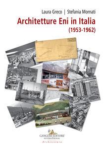 Architetture ENI in Italia (1953-1962) - copertina