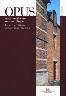 Opus. Quaderno di storia architettura restauro disegno-Opus. History architecture conservation drawing (2018). Vol. 2