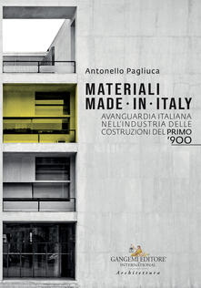 Osteriacasadimare.it Materiali made in Italy. Avanguardia italiana nell'industria delle costruzioni del primo '900 Image