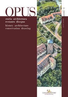 Librisulladiversita.it Opus. Quaderno di storia architettura restauro disegno. Ediz. italiana e inglese (2019). Vol. 3 Image