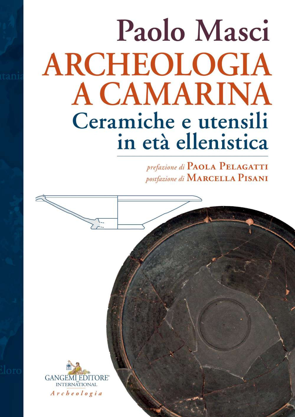 Image of Archeologia a Camarina. Ceramiche e utensili in età ellenistica