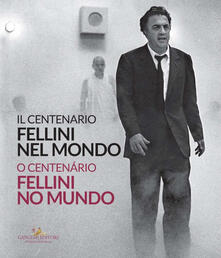 Winniearcher.com Fellini nel mondo. Il centenario. Catalogo della mostra (Mosca, 13 marzo-14 aprile 2020). Ediz. italiana e portoghese Image