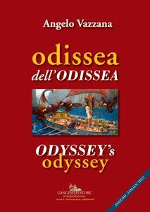 Odissea dell'Odissea-Odyssey's odyssey. Ediz. bilingue
