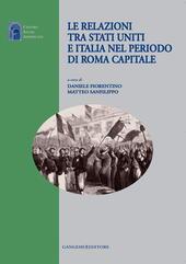 Le relazioni tra Stati Uniti e Italia nel periodo di Roma capitale