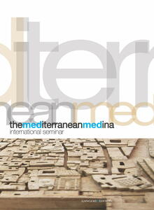 Themediterranean Medina. International seminar