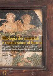 Filologia dei materiali e trasmissione al futuro. Indagini e schedatura sui dipinti murali del Museo archeologico nazionale di Napoli