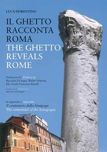 Ilghetto racconta Roma-The ghetto reveals Rome