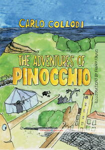Theadventures of Pinocchio. Ediz. illustrata