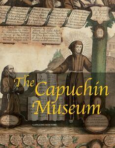 TheCapuchín museum. Ediz. illustrata