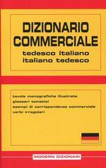 Dizionario commerciale. Tedesco-italiano, italiano-tedesco
