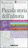 Libro Piccola storia dell'editoria