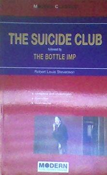 Collegiomercanzia.it The suicide club. Followed by the bottle imp Image