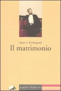 Il matrimonio - Sören Kierkegaard - copertina