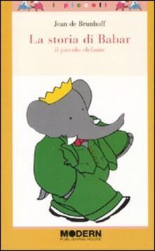 Rallydeicolliscaligeri.it La storia di Babar. Il piccolo elefante. Ediz. illustrata Image