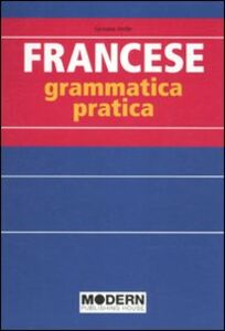 Libro Francese. Grammatica pratica Germaine Verdier