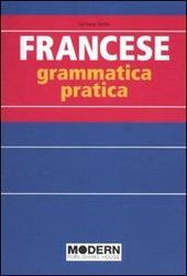 Francese. Grammatica pratica