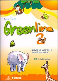 Greenline. Per la Scuola media. Con CD Audio. Vol. 2 - Casalone Franca - wuz.it