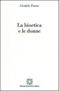 La bioetica e le donne - Clotilde Punzo - copertina
