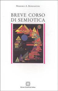 Breve corso di semiotica - Massimo A. Bonfantini - copertina