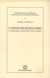 L' ontocoscienzialismo e l'induzione adialettica dell'alterità
